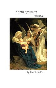 Poems Of Praise Volume Ii - John Mckee