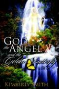 God, the Angel and the Golden Butterfly