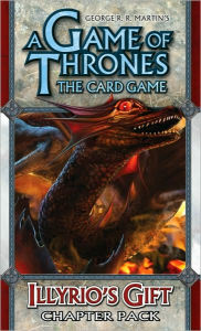 Game of Thrones LCG: Illyrio's Gift