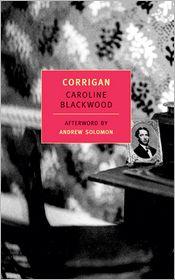 Corrigan - Caroline Blackwood, Andrew Solomon (Afterword)