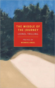 The Middle of the Journey - Lionel Trilling
