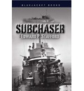 Subchaser - Edward P. Stafford