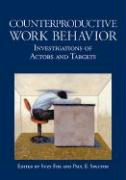 Counterproductive Work Behavior: Investigations of Actors and Targets