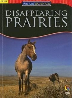 Disappearing Prairies - Kelley, Jane