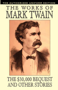 The $30,000 Bequest And Other Stories - Mark Twain