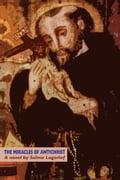 The Miracles of Antichrist - Lagerlof, Selma