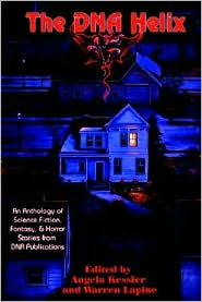 The DNA Helix: Short Stories - Angela Kessler (Editor), Warren Lapine (Editor), Contribution by Sharon Lee