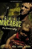 Criminal Macabre: My Demon Baby: A Cal McDonald Mystery