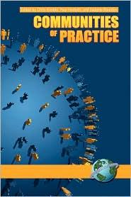 Communities Of Practice - Chris Kimble (Editor), Paul Hildreth (Editor)