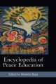 Encyclopedia of Peace Education - Monisha Bajaj