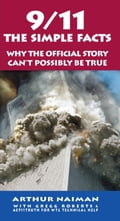 9/11: The Simple Facts - Arthur Naiman, Gregg Roberts