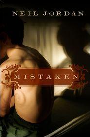 Mistaken - Neil Jordan