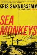 Sea Monkeys - Kris Saknussemm