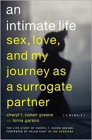 An Intimate Life: Sex, Love, and My Journey as a Surrogate Partner - Cheryl T. Cohen-Greene, Lorna Garano (Editor)