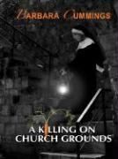 A Killing on Church Grounds (Five Star First Edition Mystery)
