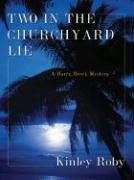 Two in the Churchyard Lie: A Harry Brock Mystery