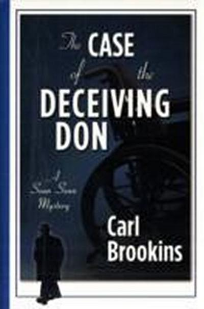 The Case of the Deceiving Dons - Carl Brookins