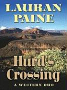 Hurd's Crossing: A Western Duo