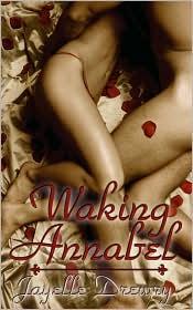 Waking Annabel - Jayelle Drewery, Jayelle Drewry