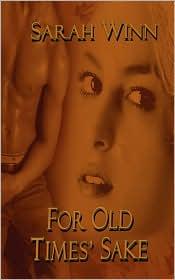 For Old Times' Sake - Sarah Winn