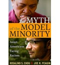 The Myth of the Model Minority - Rosalind S. Chou
