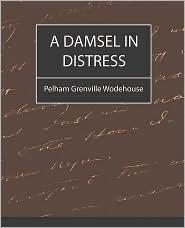 A Damsel In Distress - Pelham Grenville Wodehouse