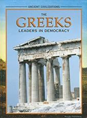 The Greeks: Leaders in Democracy - Reece, Katherine E.