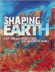 Shaping Earth - Steve Parker, Helen Orme