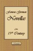 Famous German Novellas of the 19th Century (Immensee. Peter Schlemihl. Brigitta)