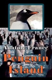 Penguin Island - France, Anatole