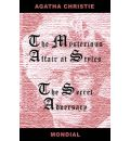 Two Novels (the Mysterious Affair at Styles/The Secret Adversary) - Agatha Christie