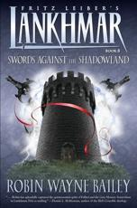 Swords Against the Shadowland - Robin Wayne Bailey