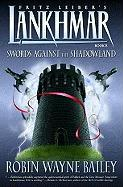 Lankhmar Book 8: Swords Against the Shadowland