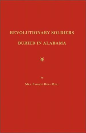 Revolutionary Soldiers Buried In Alabama