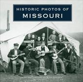 Historic Photos of Missouri - Adams, Rosemary K.