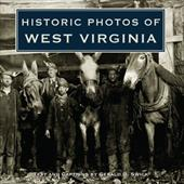 Historic Photos of West Virginia - Swick, Gerald