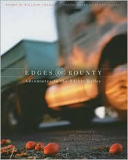 Edges of Bounty: Adventures in the Edible Valley - William Emery, Scott Squire (Photographer)
