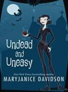 Undead and Uneasy