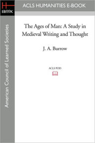 The Ages of Man: A Study in Medieval Writing and Thought