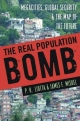 Real Population Bomb - P. H. Liotta; James F. Miskel