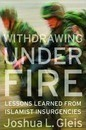 Withdrawing Under Fire - Joshua L. Gleis