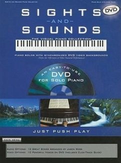 Sights and Sounds Piano Collection: Piano Solos with Synchronized DVD Video Backgrounds - Herausgeber: Hal Leonard Publishing Corporation
