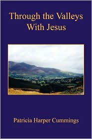 Through the Valleys with Jesus