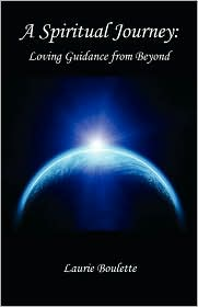 A Spiritual Journey - Laurie Boulette