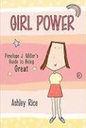 Girl Power: Penelope J. Miller's Guide to Being Great