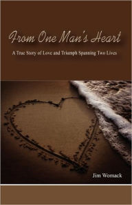 From One Man's Heart - Jim Womack