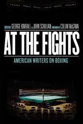 At the Fights: American Writers on Boxing - Kimball, George / Schulian, John / McCann, Colum