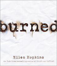 Burned - Ellen Hopkins, Read by Laura Flanagan