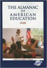 The Almanac of American Education 2008 - Deirdre A. Gaquin (Editor)