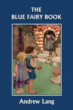 The Blue Fairy Book (Yesterday's Classics) - Herausgeber: Lang, Andrew / Illustrator: Ford, H. J. Hood, G. P. Macomb